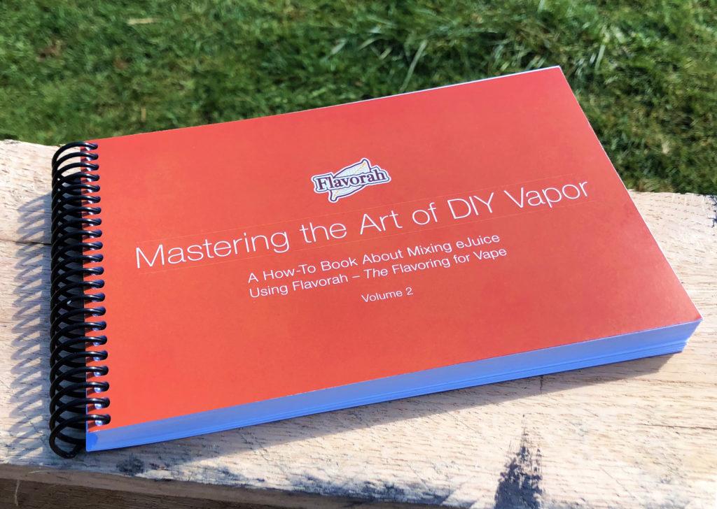Vape Recipe Book Mastering The Art Of Diy Vapor Flavorah Flv